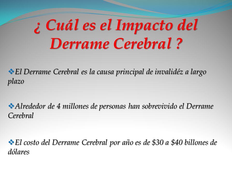 ¿ Cuál es el Impacto del Derrame Cerebral