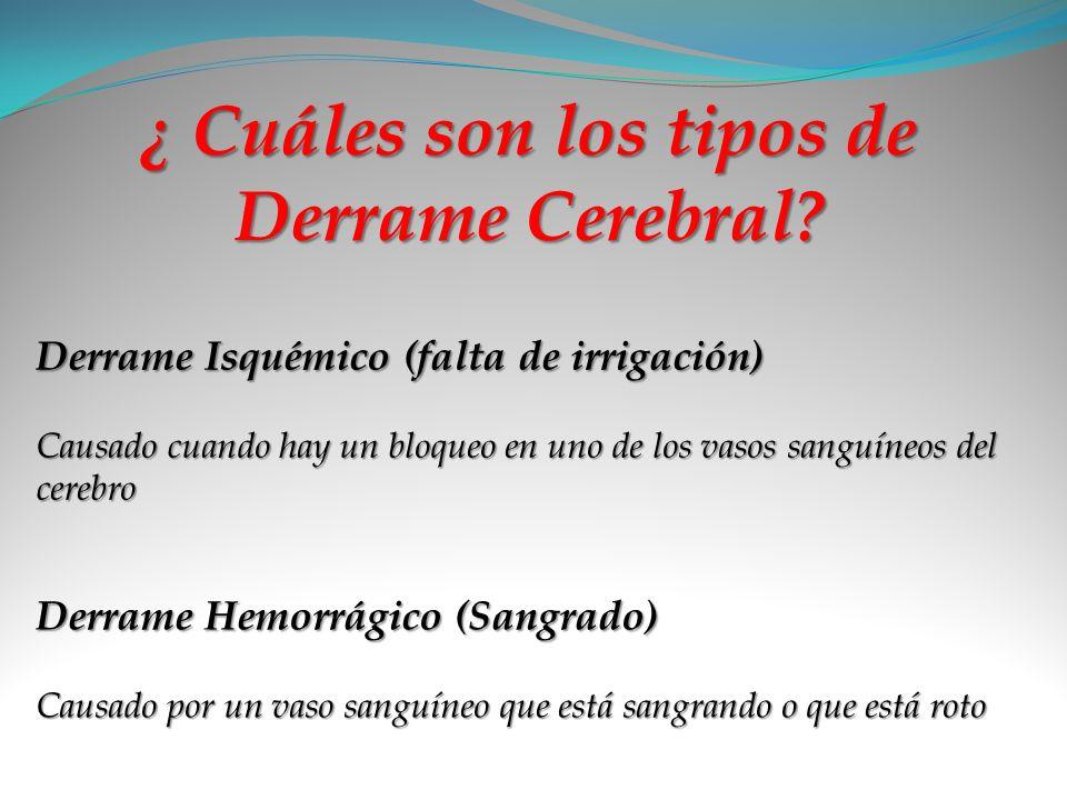 ¿ Cuáles son los tipos de Derrame Cerebral