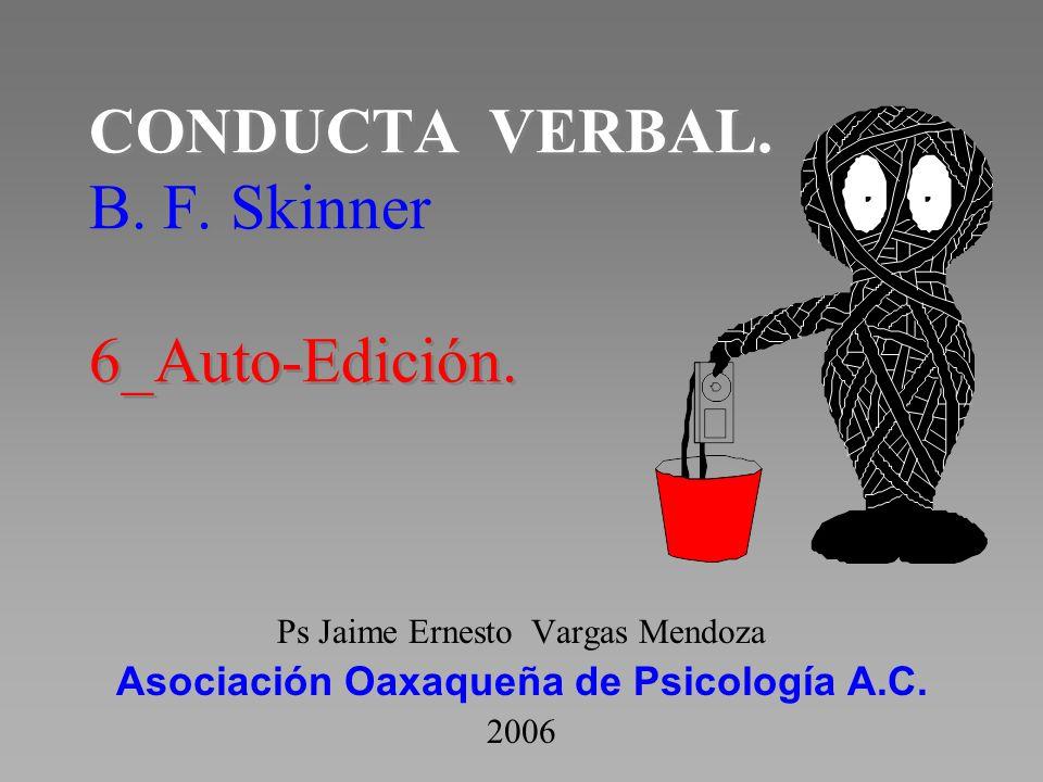CONDUCTA VERBAL. B. F. Skinner 6_Auto-Edición.