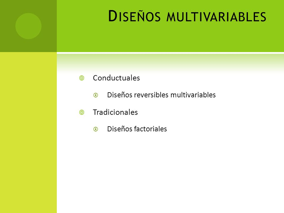 Diseños multivariables