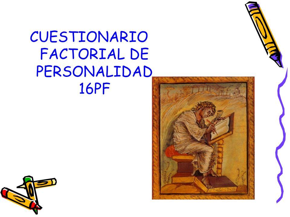 CUESTIONARIO FACTORIAL DE PERSONALIDAD 16PF