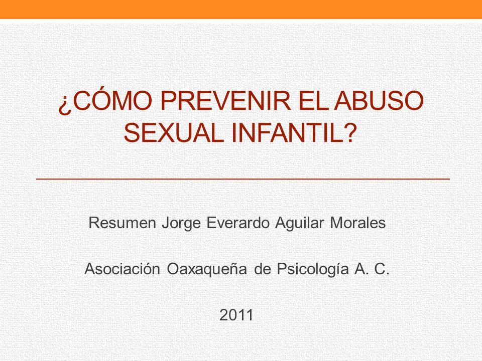 ¿cómo prevenir el ABUSO SEXUAL INFANTIL
