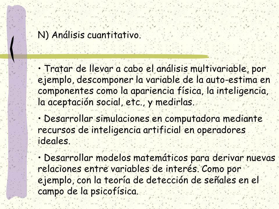 N) Análisis cuantitativo.
