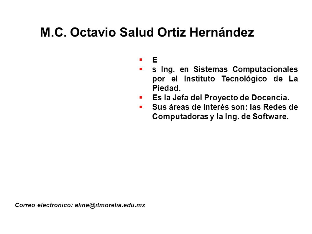 M.C. Octavio Salud Ortiz Hernández