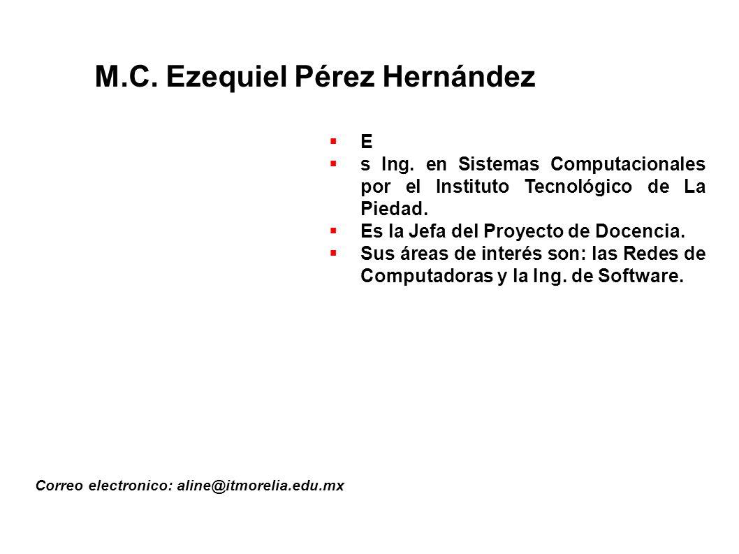 M.C. Ezequiel Pérez Hernández