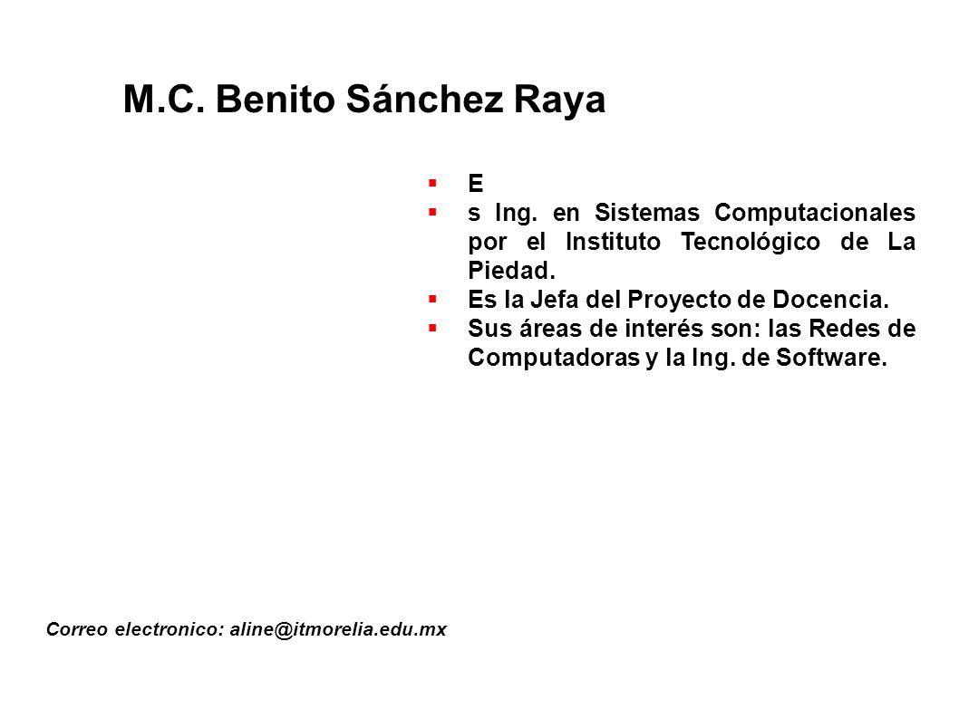M.C. Benito Sánchez Raya E