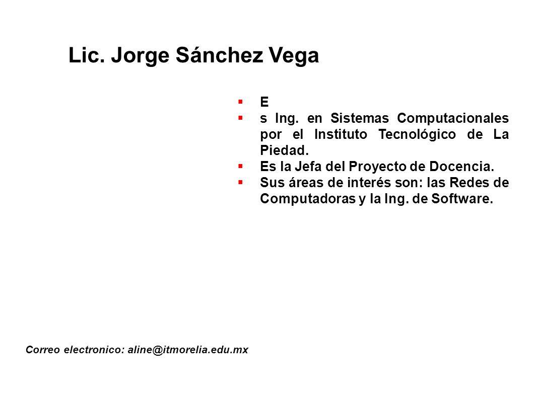 Lic. Jorge Sánchez Vega E