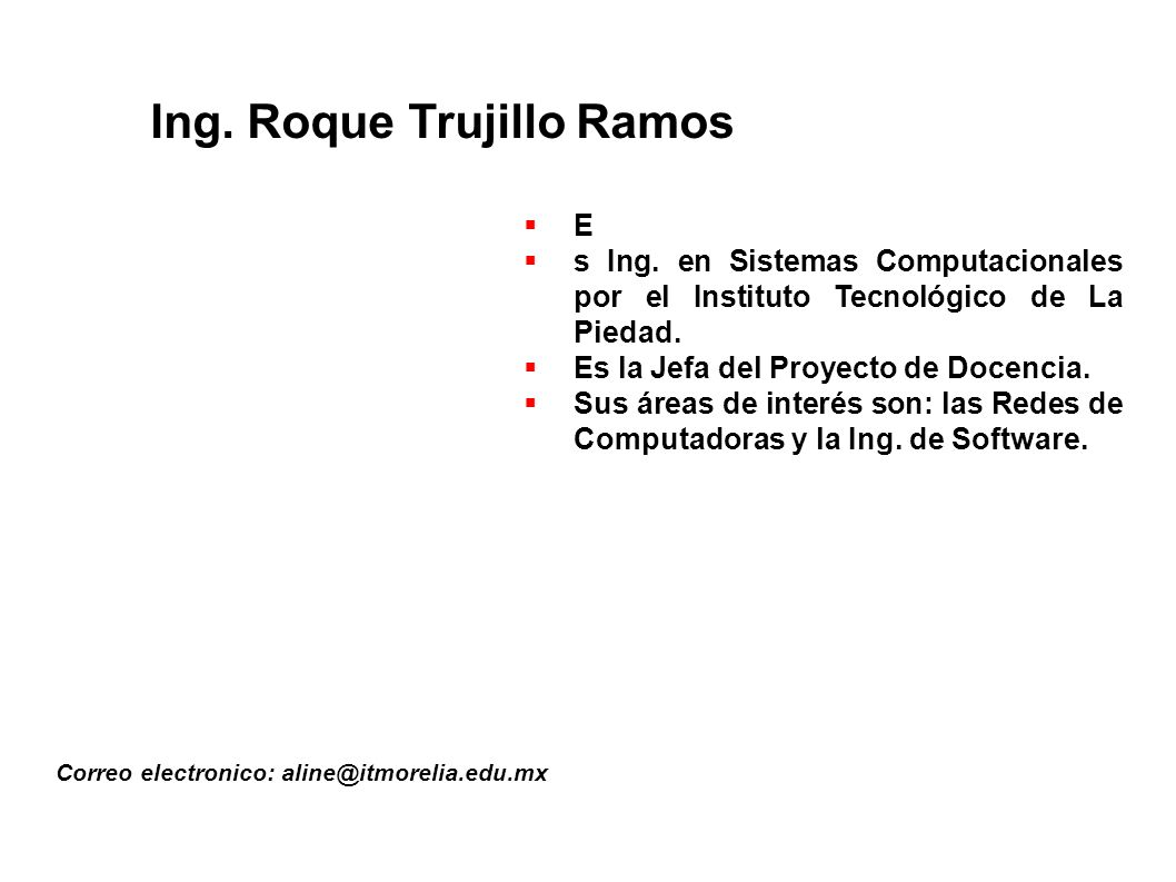 Ing. Roque Trujillo Ramos