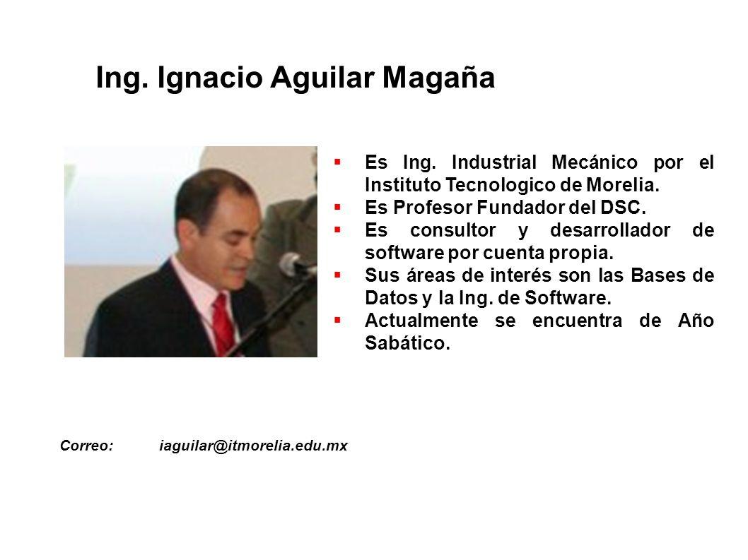 Ing. Ignacio Aguilar Magaña