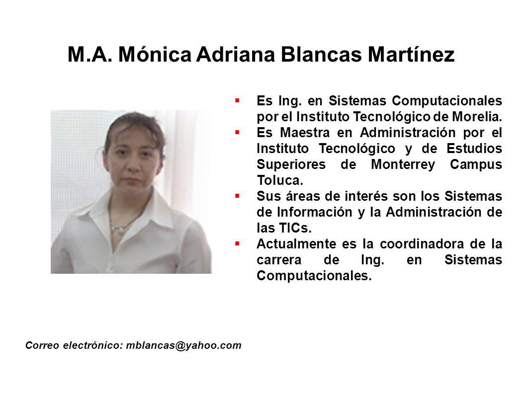 M.A. Mónica Adriana Blancas Martínez