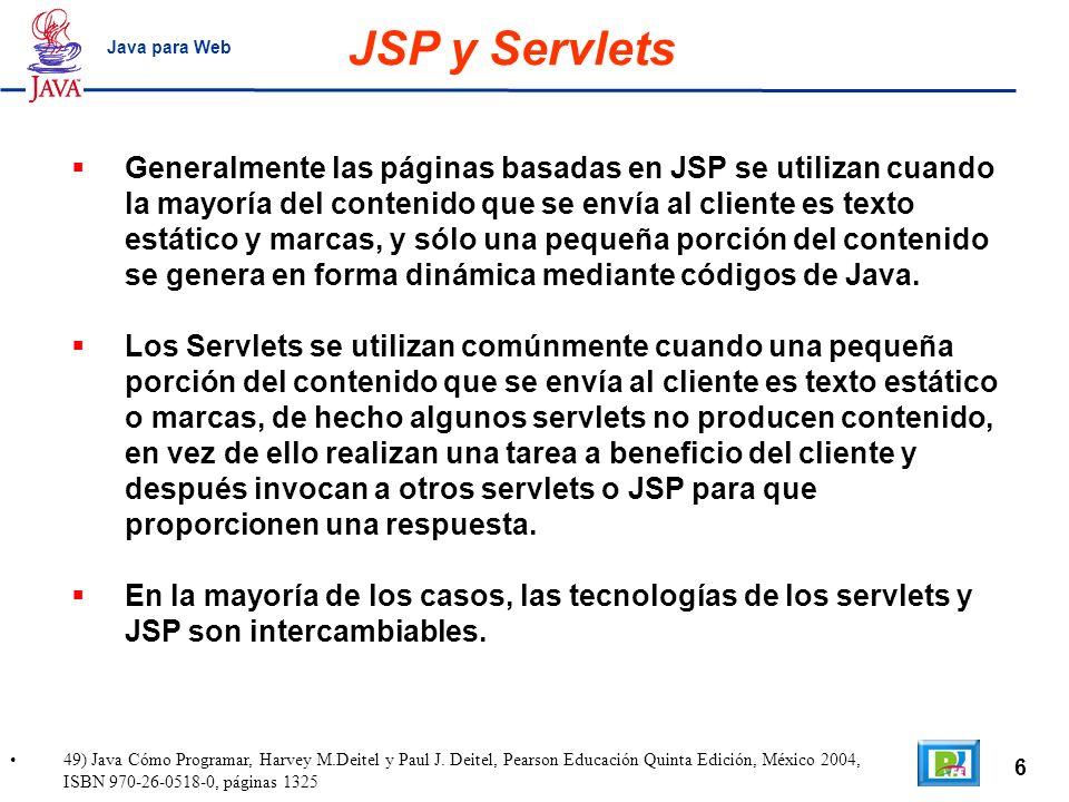 JSP y Servlets Java para Web.