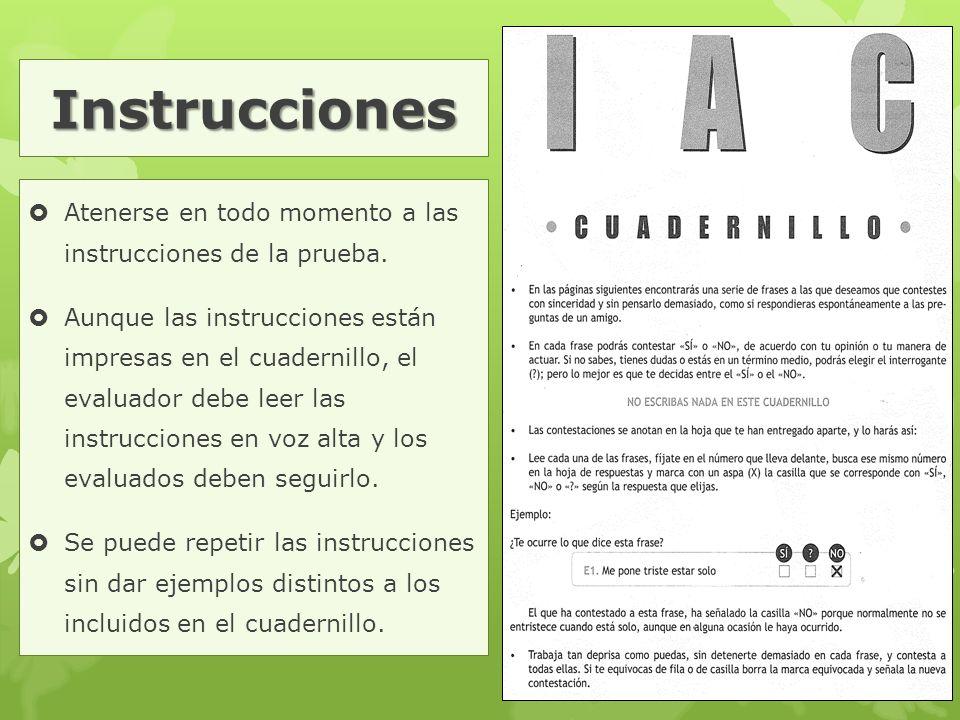 Instrucciones Atenerse en todo momento a las instrucciones de la prueba.