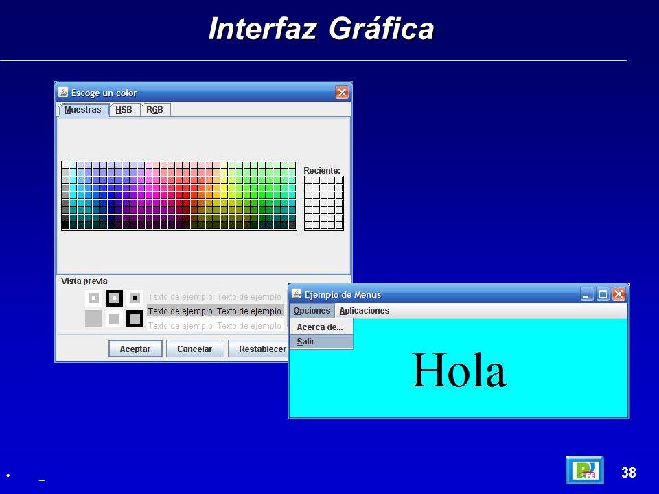 Interfaz Gráfica 38 _