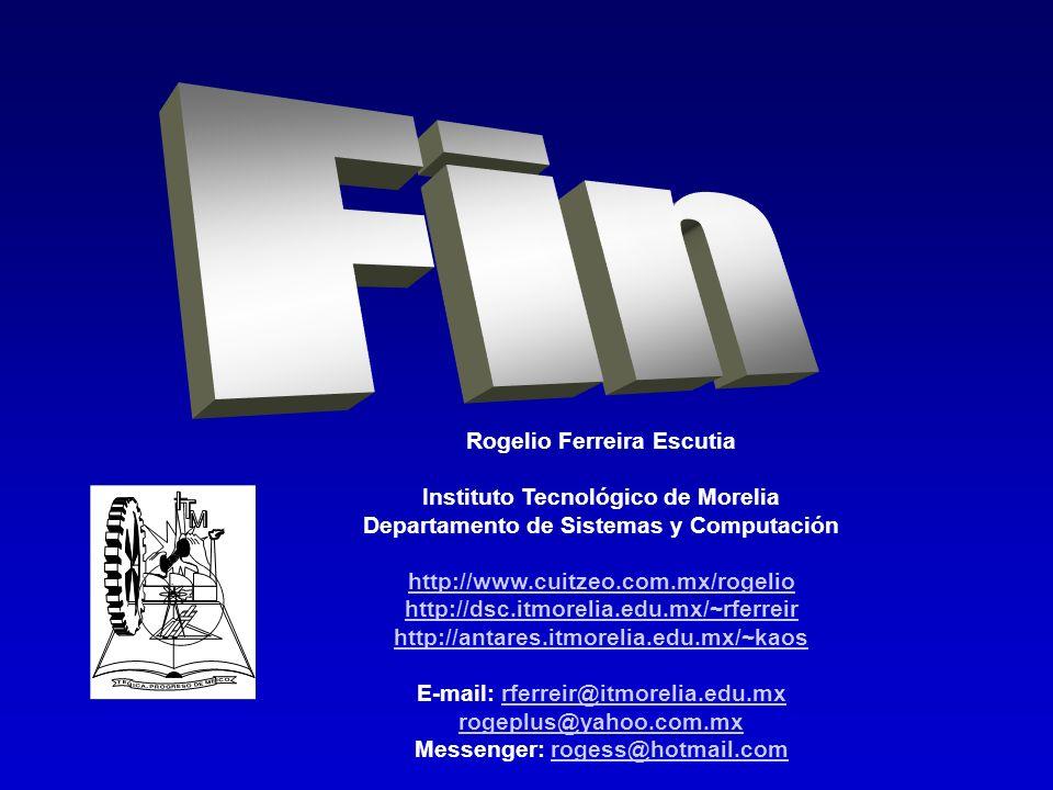 Fin Rogelio Ferreira Escutia Instituto Tecnológico de Morelia