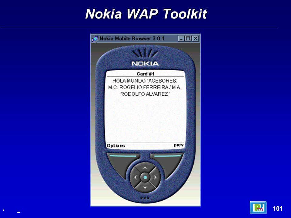 Nokia WAP Toolkit 101 _