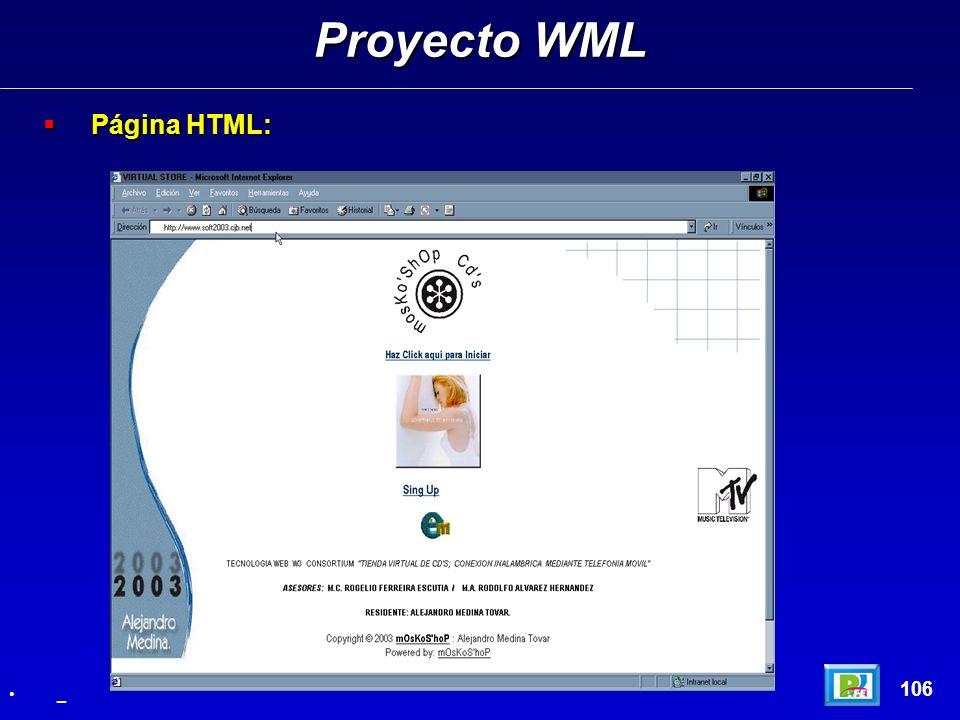 Proyecto WML Página HTML: 106 _