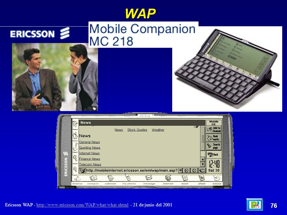 WAP 76 Ericsson WAP - http://www.ericsson.com/WAP/what/what.shtml - 21 de junio del 2001