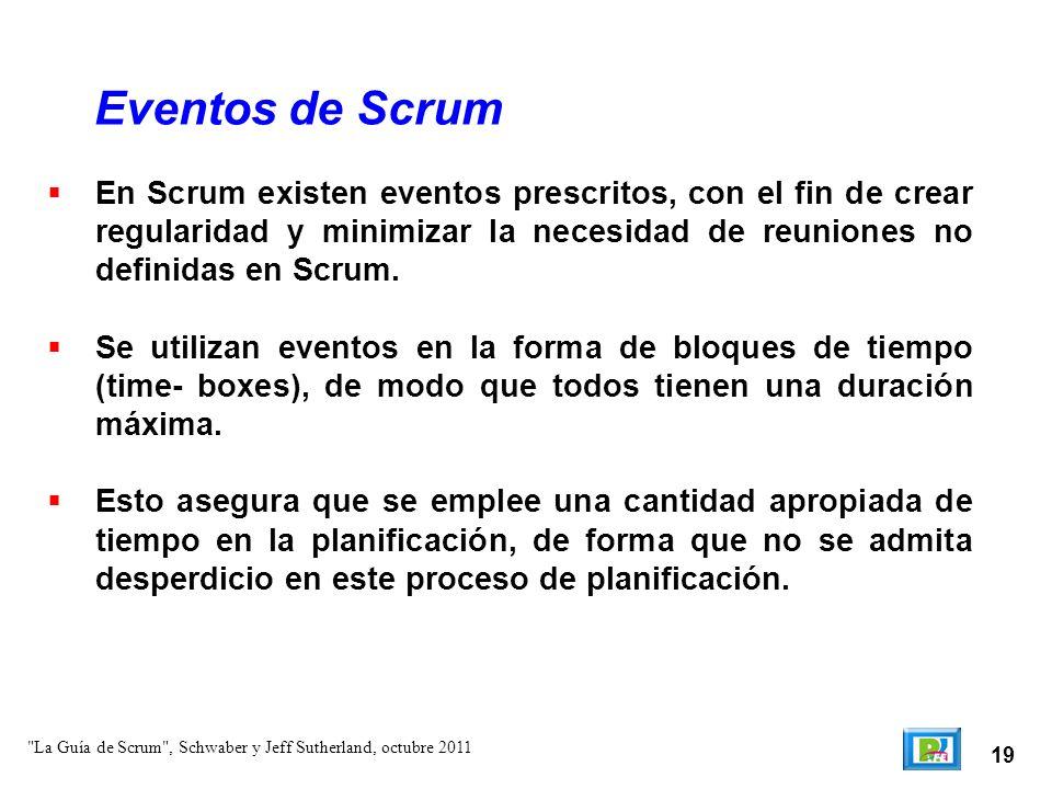 Eventos de Scrum En Scrum existen eventos prescritos, con el fin de crear regularidad y minimizar la necesidad de reuniones no definidas en Scrum.