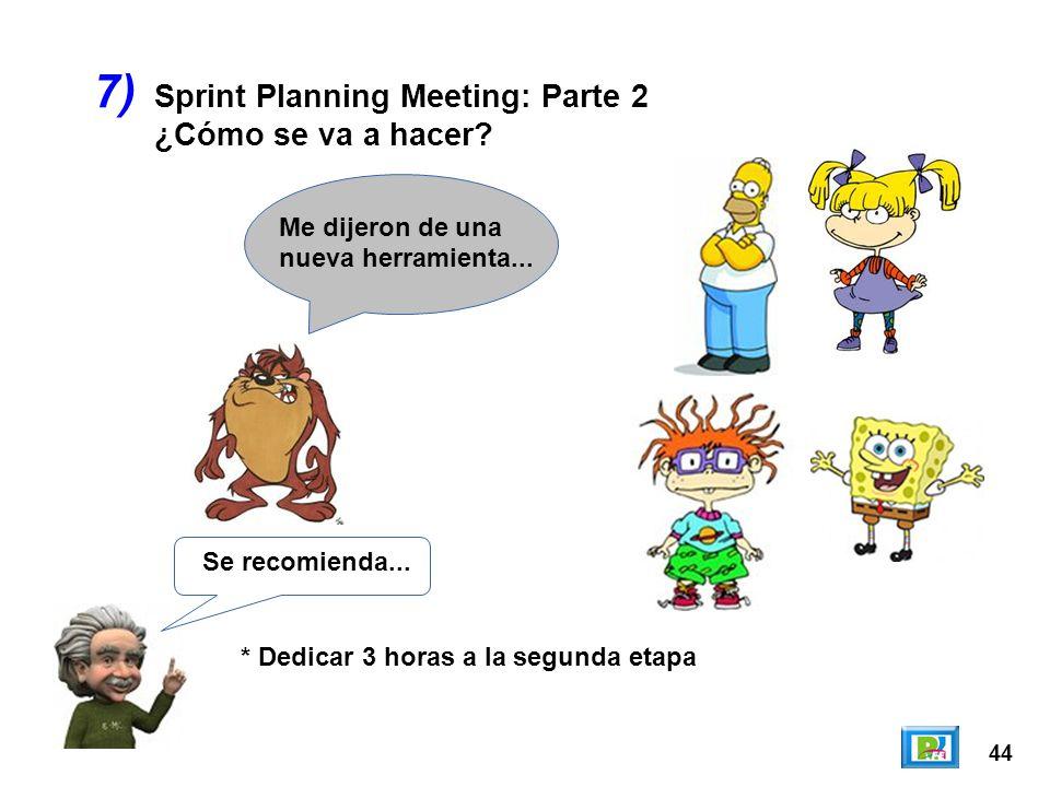 7) Sprint Planning Meeting: Parte 2 ¿Cómo se va a hacer
