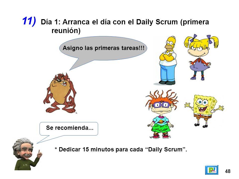 11) Día 1: Arranca el día con el Daily Scrum (primera reunión)