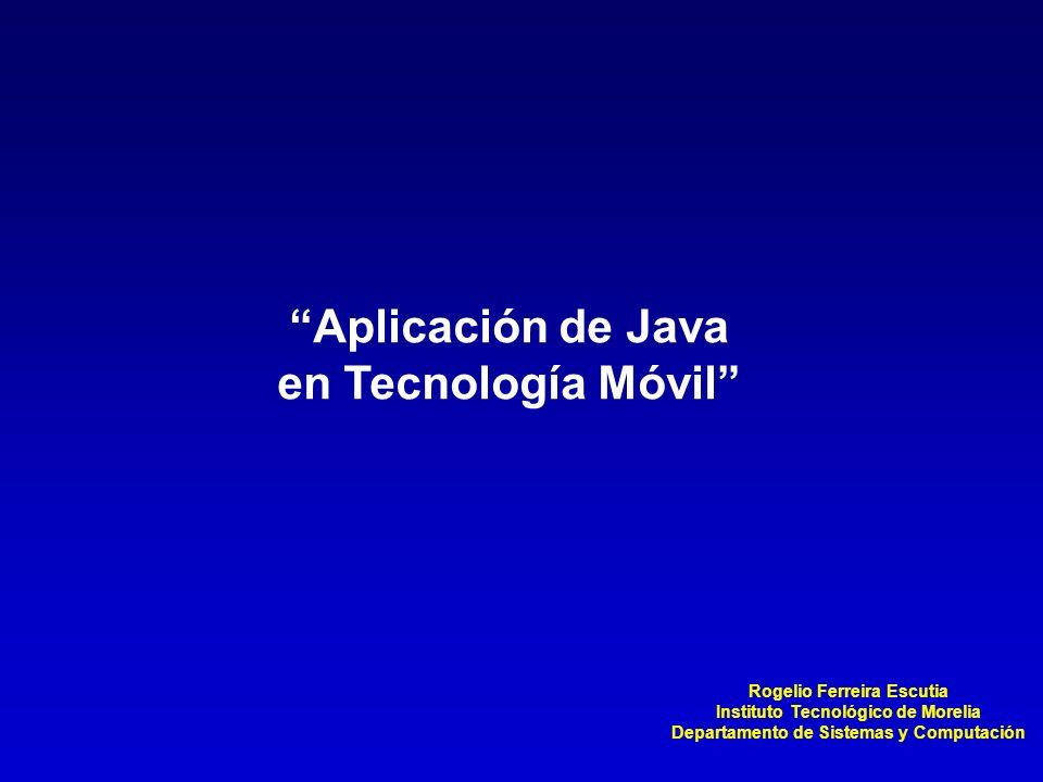 Aplicación de Java en Tecnología Móvil