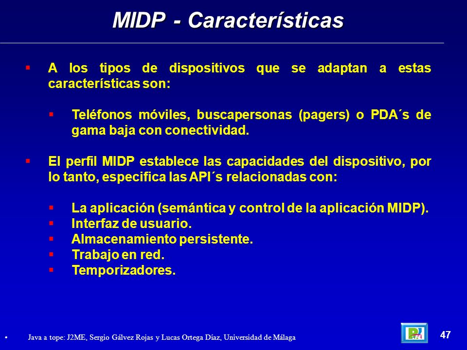MIDP - Características