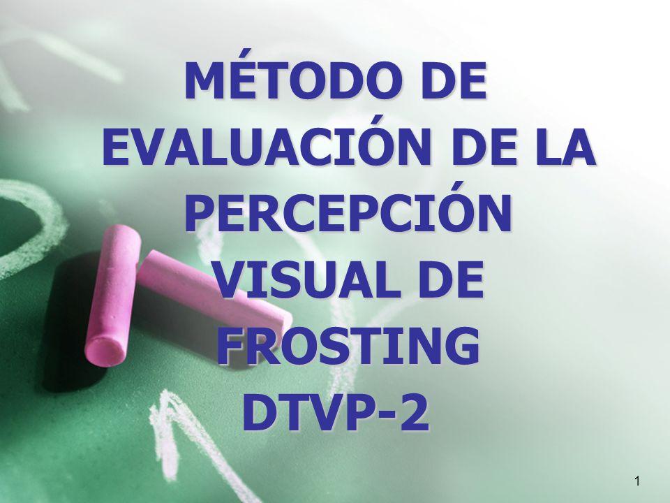MÉTODO DE EVALUACIÓN DE LA PERCEPCIÓN VISUAL DE FROSTING