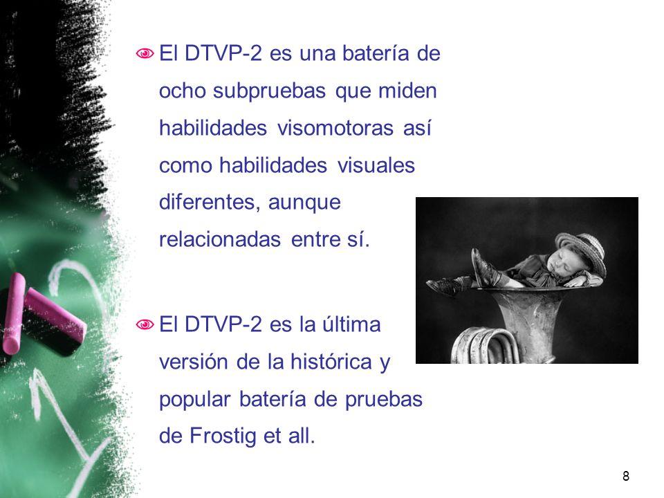 El DTVP-2 es una batería de ocho subpruebas que miden habilidades visomotoras así como habilidades visuales diferentes, aunque relacionadas entre sí.
