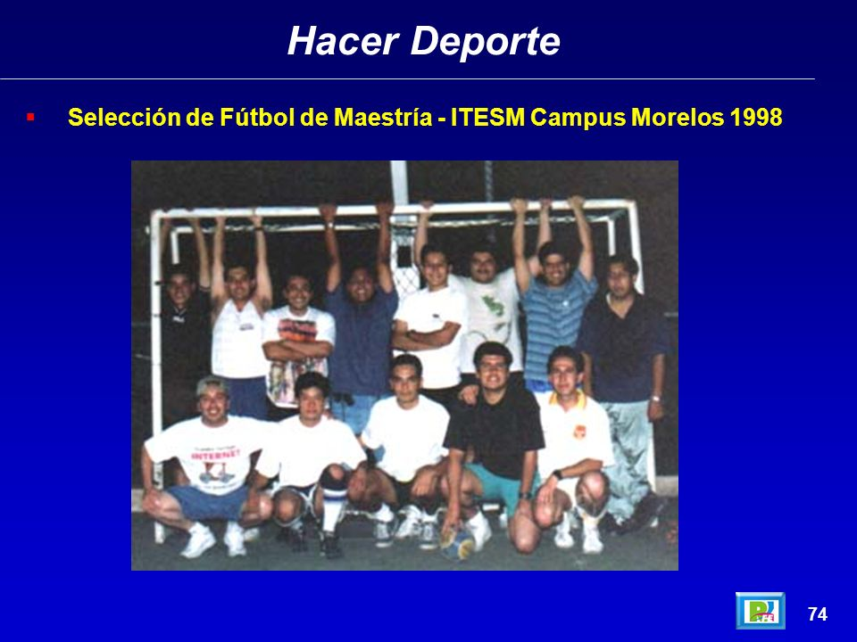 Hacer Deporte Selección de Fútbol de Maestría - ITESM Campus Morelos 1998 74