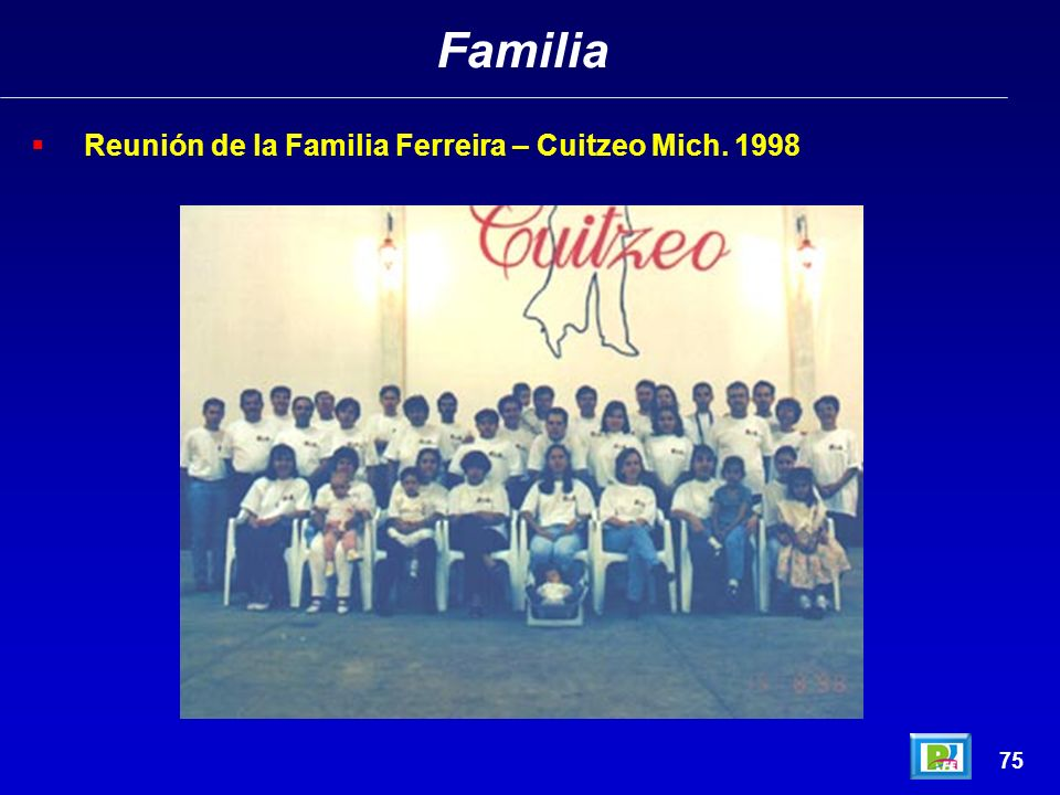 Familia Reunión de la Familia Ferreira – Cuitzeo Mich. 1998 75