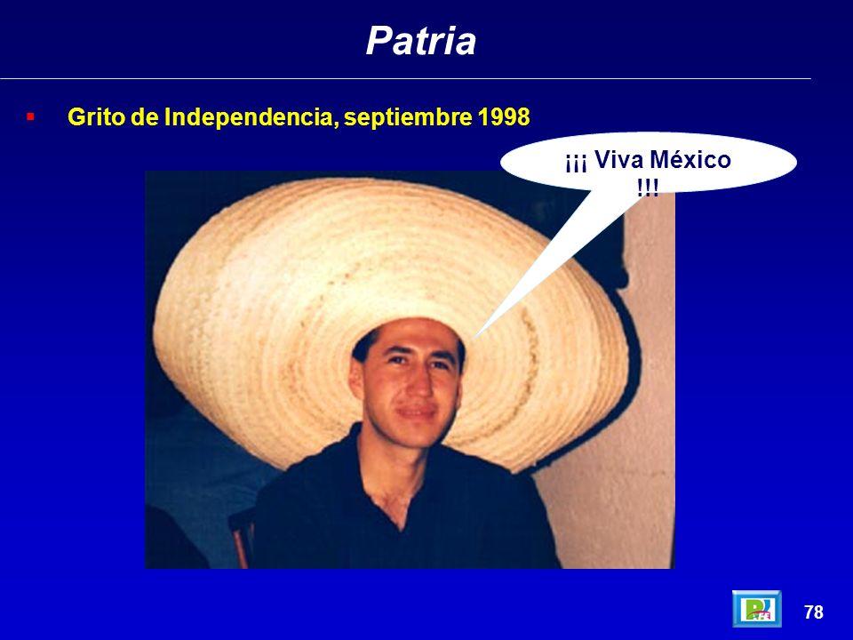 Patria Grito de Independencia, septiembre 1998 ¡¡¡ Viva México !!! 78