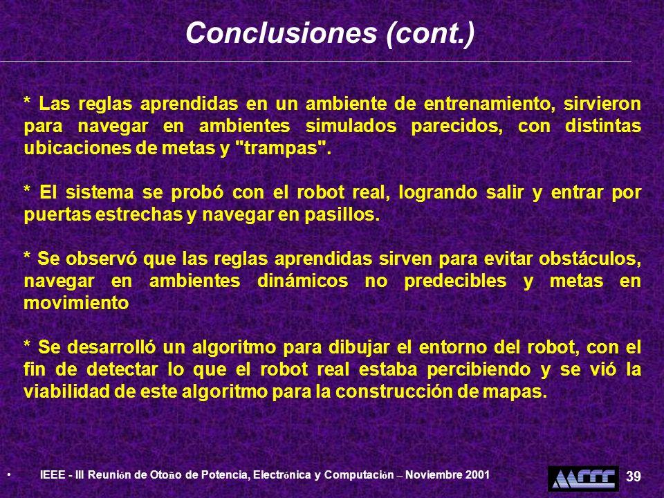 Conclusiones (cont.) IEEE - III Reunión de Otoño de Potencia, Electrónica y Computación – Noviembre 2001.