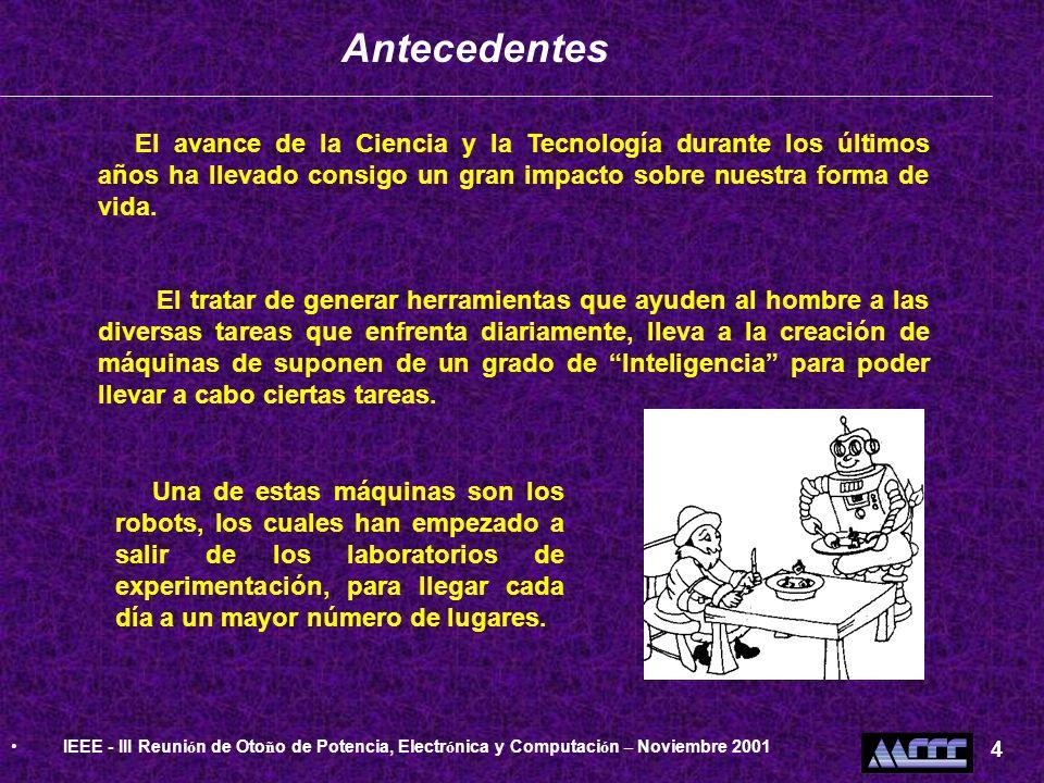 AntecedentesIEEE - III Reunión de Otoño de Potencia, Electrónica y Computación – Noviembre 2001. 4.