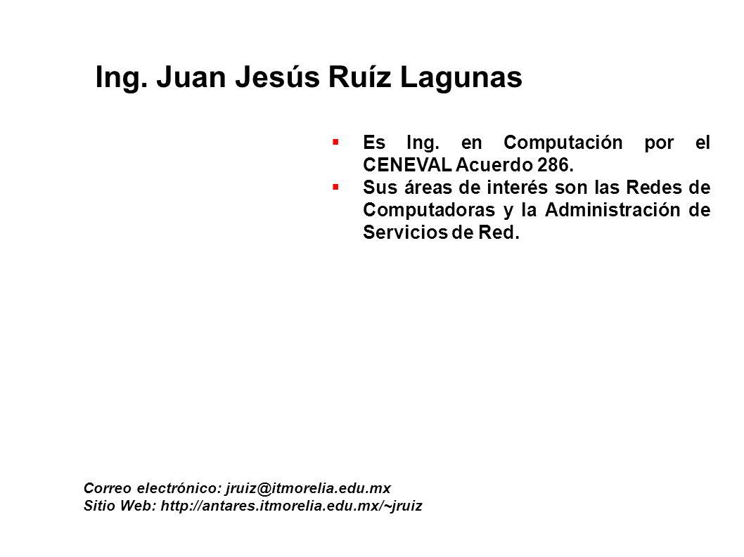 Ing. Juan Jesús Ruíz Lagunas