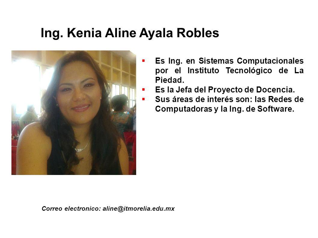 Ing. Kenia Aline Ayala Robles