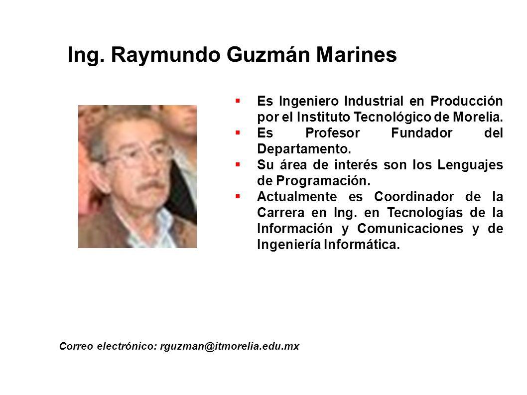 Ing. Raymundo Guzmán Marines