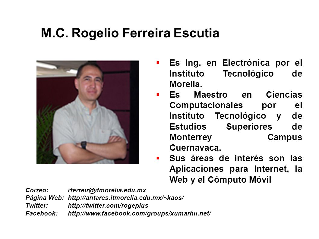 M.C. Rogelio Ferreira Escutia