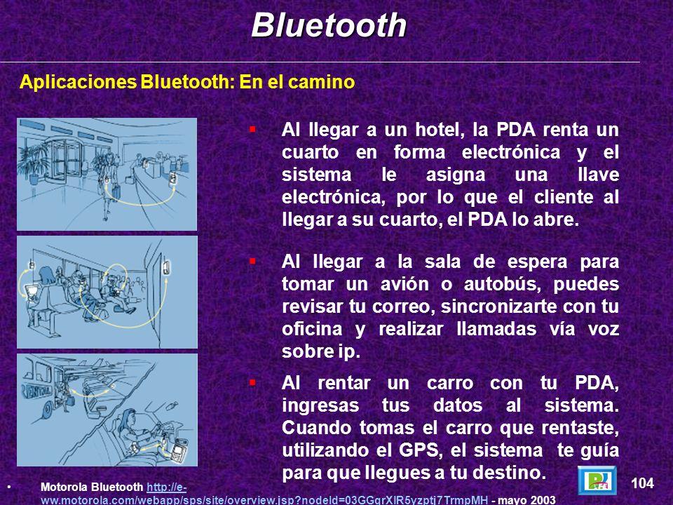 Bluetooth Aplicaciones Bluetooth: En el camino