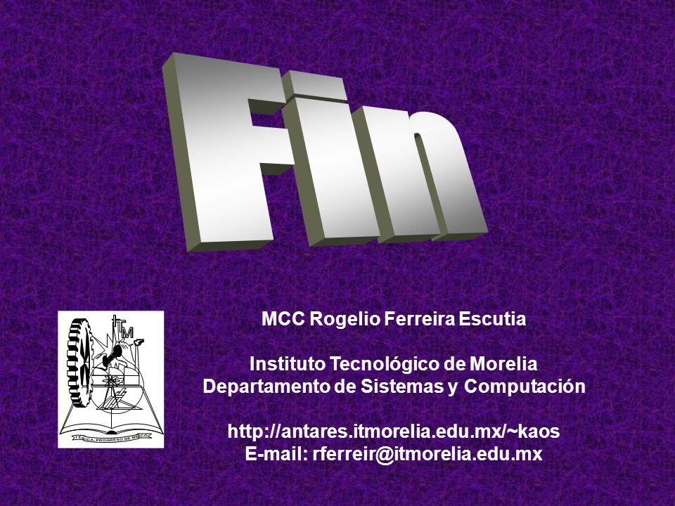 Fin MCC Rogelio Ferreira Escutia Instituto Tecnológico de Morelia