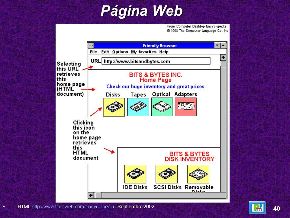 Página Web HTML http://www.techweb.com/encyclopedia - Septiembre 2002 40