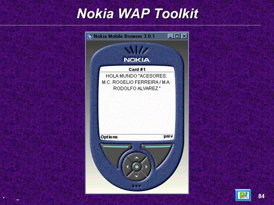 Nokia WAP Toolkit 84 _