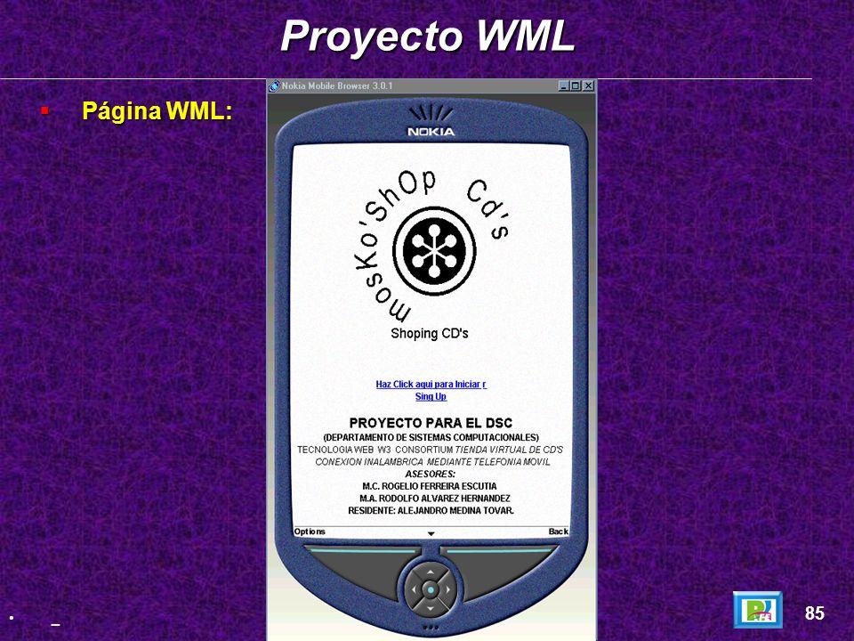 Proyecto WML Página WML: 85 _