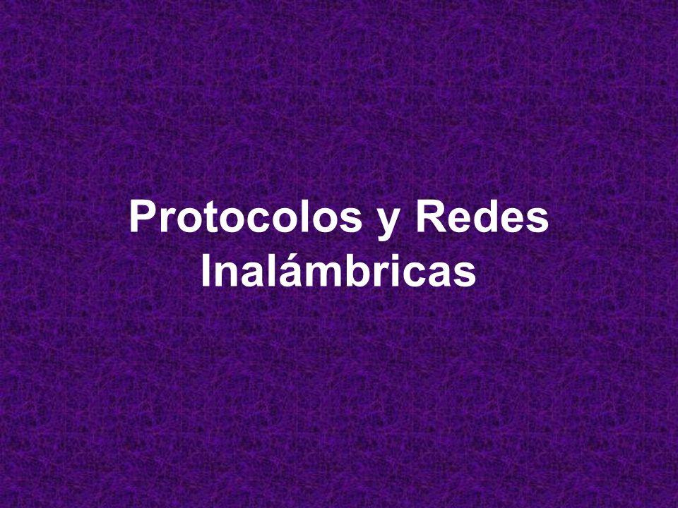 Protocolos y Redes Inalámbricas