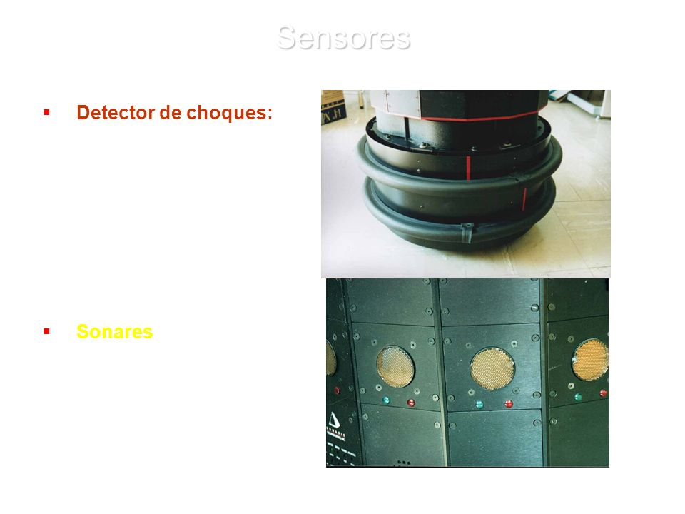 Sensores Detector de choques: Sonares