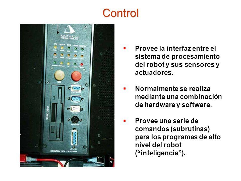Control Provee la interfaz entre el sistema de procesamiento del robot y sus sensores y actuadores.