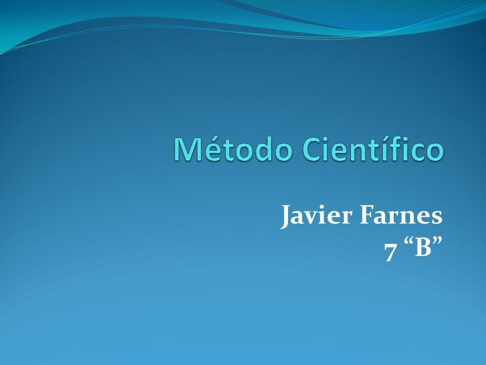 Método Científico Javier Farnes 7 B