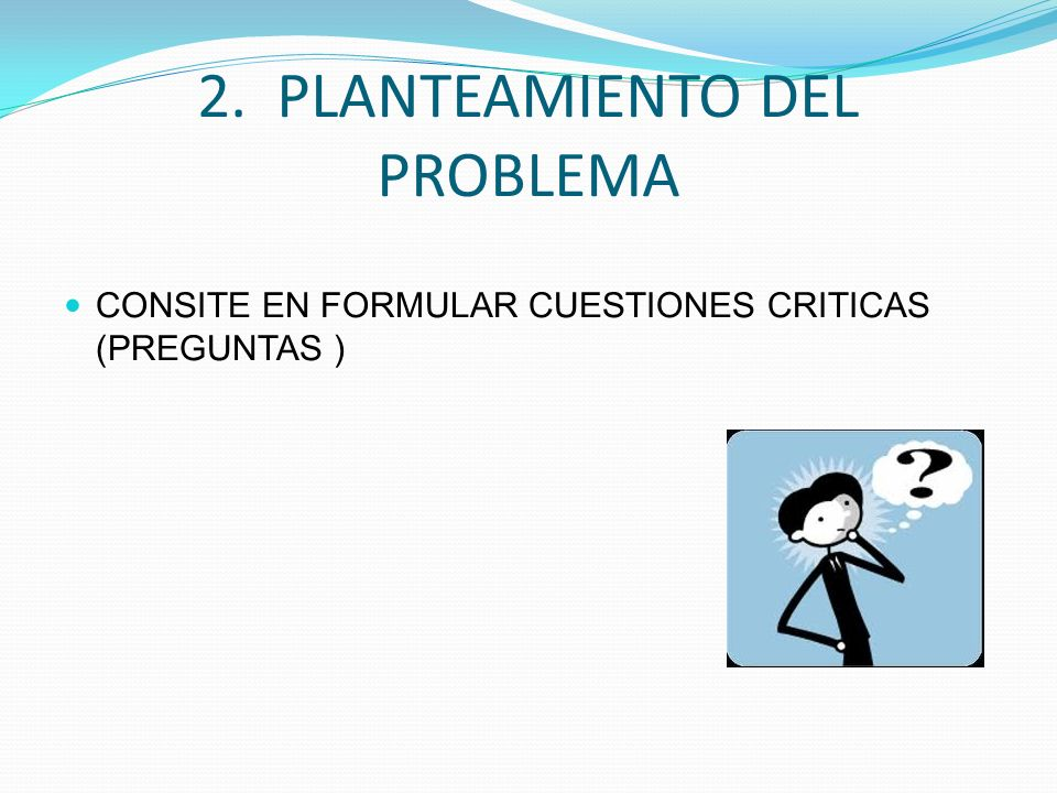 2. PLANTEAMIENTO DEL PROBLEMA