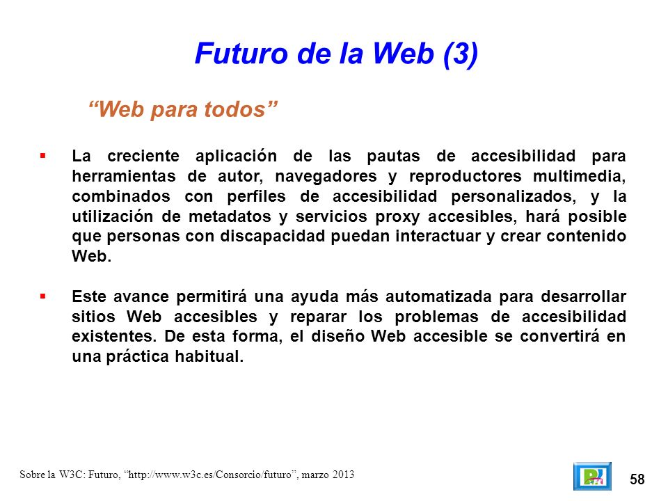 Futuro de la Web (3) Web para todos