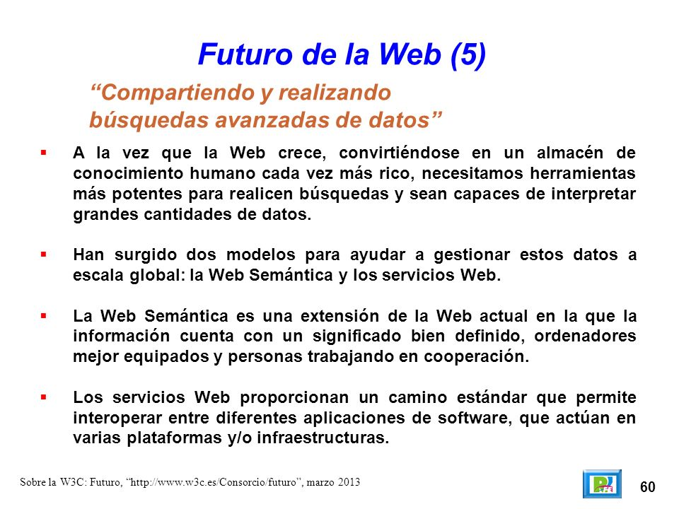 Futuro de la Web (5) Compartiendo y realizando