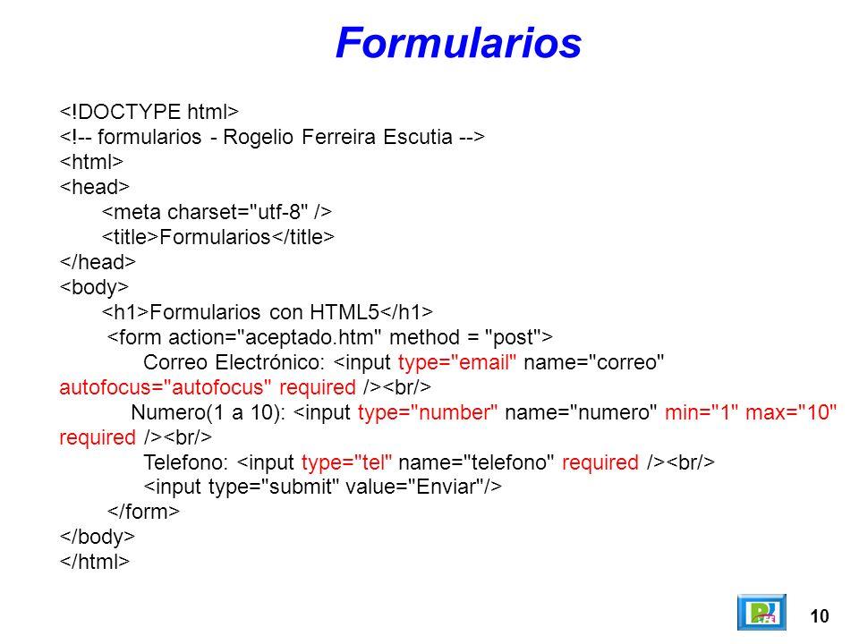Formularios <!DOCTYPE html>